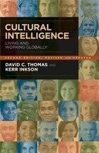 Cultural Intelligence: Living and Working Globally, 2nd Edition