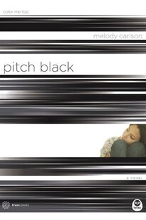 Pitch Black: Color Me Lost
