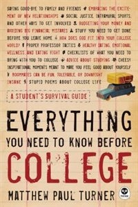 Everything You Need to Know Before College: A Student's Survival Guide