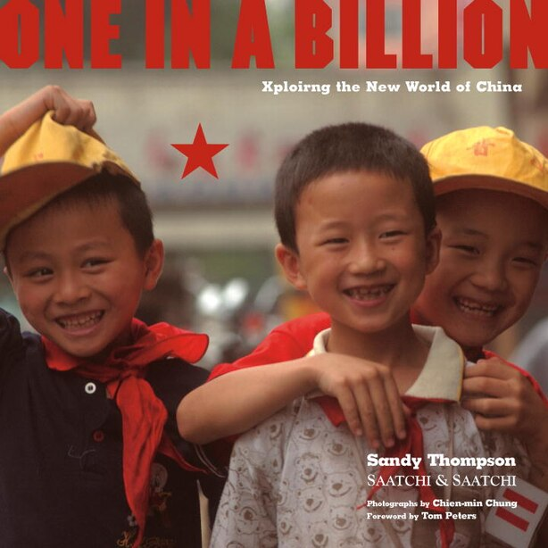 One In A Billion: Xploring The New World Of China by Sandy Thompson
