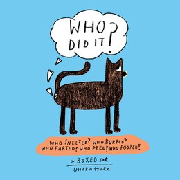 Book Who Did It?: Boxed Set Containing Who Sneezed? Who Burped? Who Farted? Who Peed? Who Pooped? by Ohara Hale
