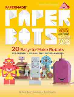 Paper Bots: Papermade by Papermade