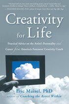 Creativity for Life: Practical Advice on the Artist's Personality, and Career From America's…
