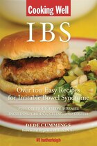 Cooking Well: Ibs: Over 100 Easy Recipes For Irritable Bowel Syndrome Plus Other Digestive Diseases…