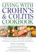 Living With Crohn's & Colitis Cookbook: Nutritional Guidance, Meal Plans, And Over 100 Recipes For…