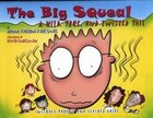 The Big Squeal: A Wild, True, and Twisted Tail