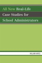 All New Real-Life Case Studies for School Administrators