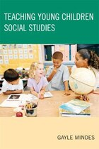 Teaching Young Children Social Studies