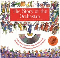 Story Of The Orchestra: Listen While You Learn About the Instruments, the Music and the Composers…