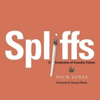 Spliffs: A Celebration of Cannabis Culture