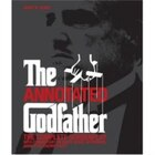 Annotated Godfather: The Complete Screenplay: The Complete Annotated Screenplay