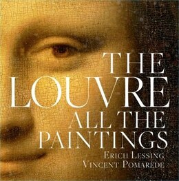 Book Louvre: All The Paintings by Anja Grebe