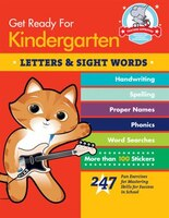 Get Ready for Kindergarten: Letters & Sight Words: 247 Fun Exercises for Mastering Skills for…