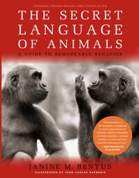 Secret Language Of Animals: A Guide to Remarkable Behavior