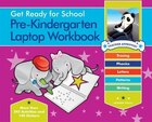 Get Ready for School Pre-Kindergarten Laptop Workbook: Uppercase Letters, Tracing, Beginning Sounds…
