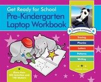 Get Ready for School Pre-Kindergarten Laptop Workbook: Uppercase Letters, Tracing, Beginning Sounds…