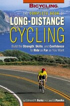 The Complete Book of Long-Distance Cycling: Build the Strength, Skills, and Confidence to Ride as…