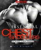 Essential Chest & Shoulders: An Intense 6-Week Program