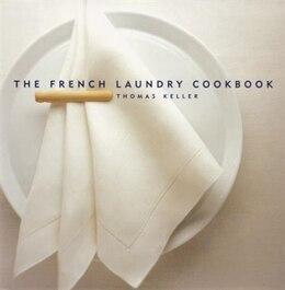 Book The French Laundry Cookbook by Thomas Keller