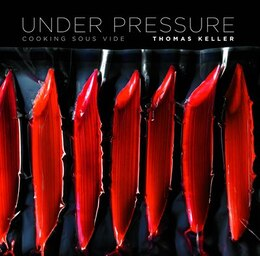 Book Under Pressure: Cooking Sous Vide by Thomas Keller