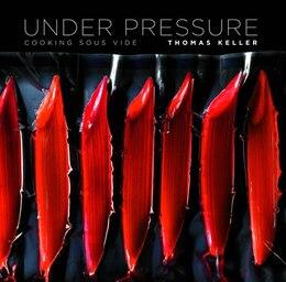 Book Under Pressure: Cooking Sous Vide by Thomas Keller