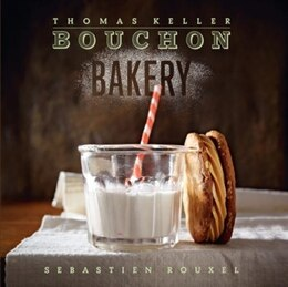Book Bouchon Bakery by Thomas Keller