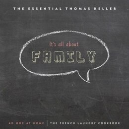 Book The Essential Thomas Keller: The French Laundry Cookbook & Ad Hoc at Home by Thomas Keller