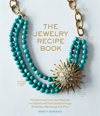 The Jewelry Recipe Book: Transforming Ordinary Materials into Stylish and Distinctive Earrings…