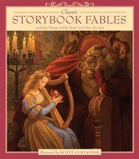 Classic Storybook Fables: Including Beauty And The Beast And Other Favorites