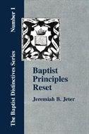 Baptist Principles Reset by Jeremiah Bell Jeter
