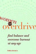 Women in Overdrive: Find Balance and Overcome Burnout At Any Age