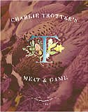 Book Charlie Trotter's Meat And Game by Charlie Trotter