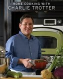 Book Home Cooking With Charlie Trotter by Charlie Trotter