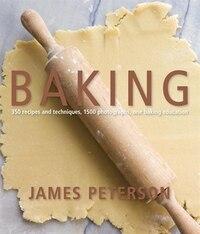 Baking: 300 Recipes, 2,000 Photographs, 1 Baking Education