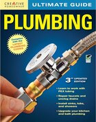 Book Ultimate Guide: Plumbing, 3rd edition by Merle Editors of Creative Homeowner