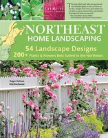 Northeast Home Landscaping, 3rd edition: Including Southeast Canada