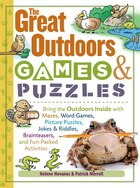 The Great Outdoors Games & Puzzles: Bring the Outdoors Inside with 100 Fun-packed Mazes, Picture…