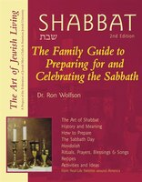 Shabbat: Family Guide to Preparing for and Welcoming Sabbat