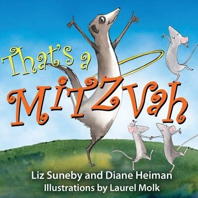 That's a Mitzvah by Liz Suneby