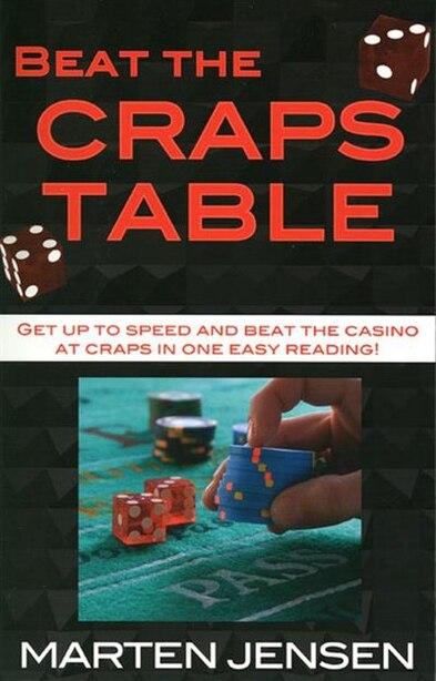 Beat The Craps Table! by Marten Jensen