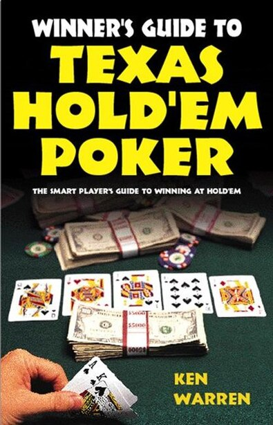Winner's Guide to Texas Hold'em by Ken Warren