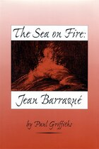 The Sea On Fire: Jean Barraque