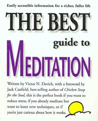 The Best Guide to Meditation: This is the Perfect Book if You Want to Reduce Stress, if You Already…