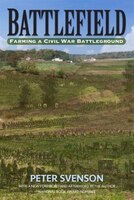 Battlefield: Farming A Civil War Battleground