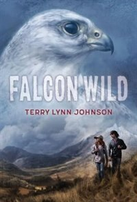 Falcon Wild by Terry Lynn Johnson