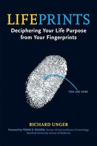 Lifeprints: Deciphering Your Life Purpose From Your Fingerprints