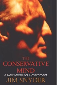 The Conservative Mind: A New Model for Government by June Marshall