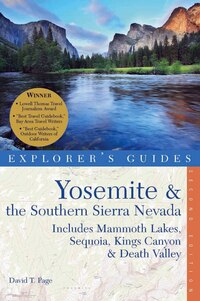 Explorer's Guide Yosemite And The Southern Sierra Nevada 2nd Edi