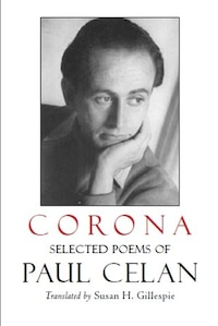 Corona: The Selected Poems of Paul Celan