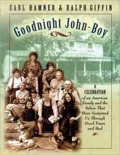 Goodnight John-boy by Earl Hamner